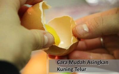 Cara Mudah Dan Pantas Mengasingkan Kuning Telur